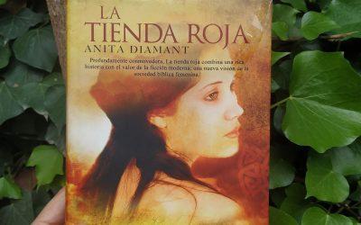 La Tienda Roja: una novela para conectar con tu linaje femenino