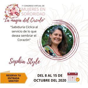 """Video-ponencia de Sophia Style: """"Sabiduría Cíclica al servicio de lo que desea sembrar el Corazón"""""""