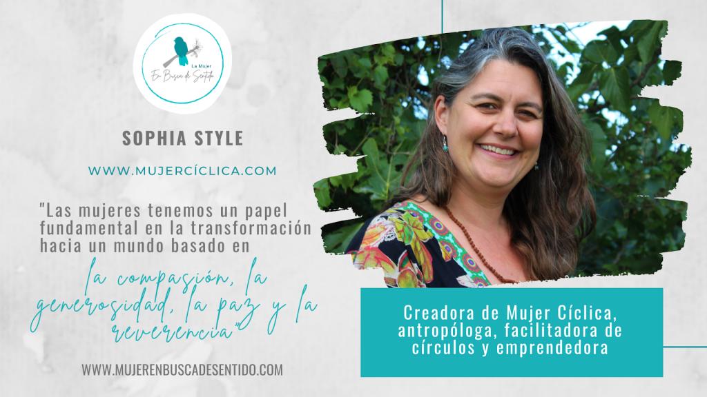 Canva que anuncia la participación de Sophia Style en el encuentro online internacional La Mujer en Busca de Sentido